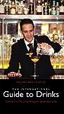 The International Guide to Drinks, Uk Bartender's Guild, 0091912024