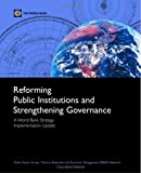 Reforming Public Institutions and Strengthening Governance : A World Bank Strategy, World Bank, 0821354167