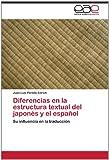 Diferencias en la Estructura Textual Del Japonés y el Español, Juan Luis Perelló Enrich, 3659021997