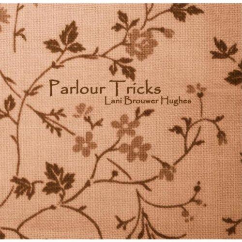 Parlour Tricks - The Parlour Trick