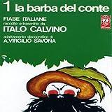 La barba del conte: Fiabe italiane raccolte e trascritte da Italo Calvino, adattamento discografico di A. Virgilio Savona