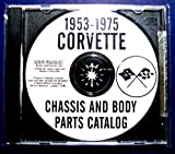 1968 1969 1970 1971 1972 1973 1974 1975 CORVETTE FACTORY CHASSIS & BODY PARTS CATALOG CD