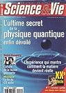 Science & Vie [n° 977, mars 1999] L'ultime secret de la physique quantique par Science & Vie
