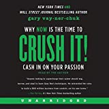 img - for Crush It! Why NOW Is the Time to Cash In on Your Passion by Gary Vaynerchuk(August 4, 2015) Audio CD book / textbook / text book