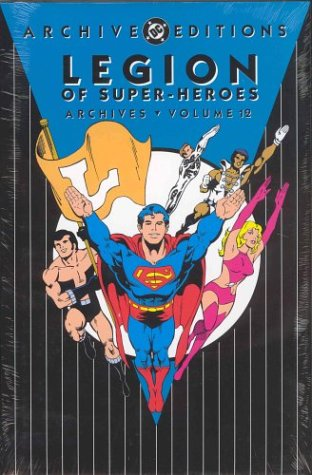 Download Legion of Super-Heroes - Archives, Volume 12 (Archive Editions) pdf epub