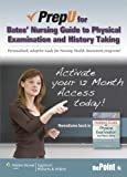 PrepU for Bates' Nursing Guide to Physical Examination and History Taking, Hogan-Quigley, Beth, 1451170491