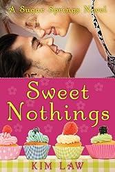 Sweet Nothings (A Sugar Springs Novel Book 2)