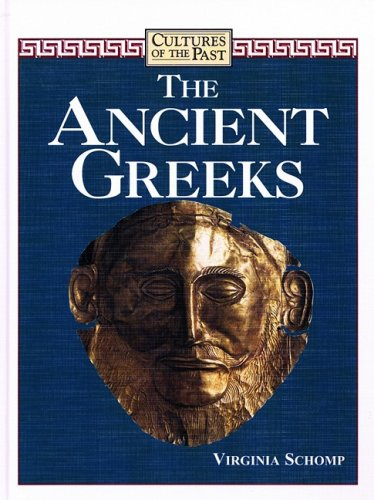 The Ancient Greeks (Cultures of the Past)