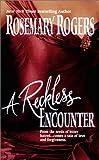 Reckless Encounter