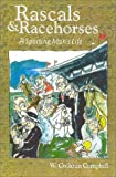 img - for Rascals and Racehorses: A Sporting Man's Life book / textbook / text book