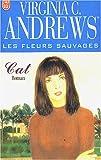 Les Fleurs sauvages, tome 4 : Cat