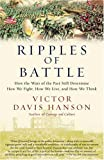 Book cover for Ripples of Battle: How Wars of the Past Still Determine How We Fight, How We Live, and How We Think