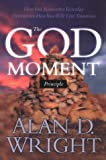 The God Moment Principle, Alan D. Wright, 1576735796