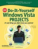 Do-It-Yourself Windows Vista Projects, Curt Simmons, 0071485619