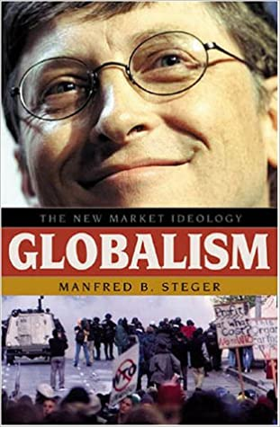 Globalism: The New Market Ideology