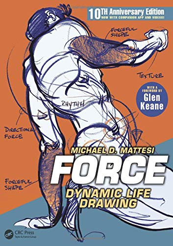 Pdf History FORCE: Dynamic Life Drawing: 10th Anniversary Edition (Force Drawing Series)