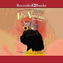 Like Vanessa Audiobook by Tami Charles Narrated by Channie Waites