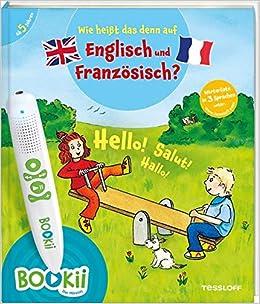 Bookii Wie Heißt Das Denn Auf Englisch Und Französisch über 350