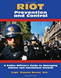 Riot Prevention and Control, Charles Beene, 1581605188