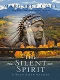 Silent Spirit, Margaret Coel, 1410420663
