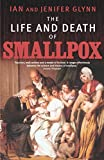 img - for Life And Death Of Smallpox book / textbook / text book