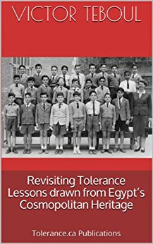 Revisiting Tolerance. Lessons drawn from Egypt's Cosmopolitan Heritage (Essay) by [Teboul, Victor]