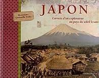 Japon : Carnets d'un explorateur au pays du soleil levant par Eugène Gallois