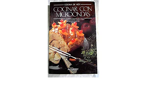Cocinar con microondas: Jesús Laredo: 9788445901076: Amazon ...