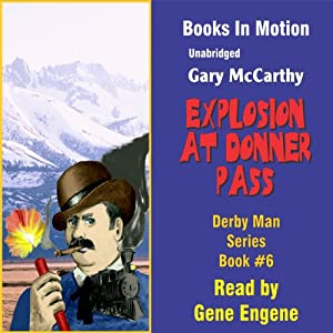 Explosion at Donner Pass Audiobook