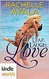 The Remingtons: Leap, Laugh, Love (Kindle Worlds Novella)