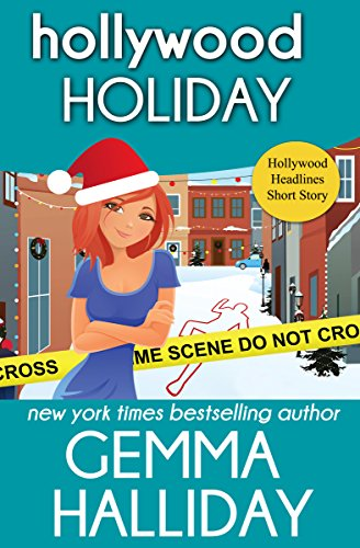 Hollywood Holiday: Hollywood Headlines Mysteries short story by [Halliday, Gemma]