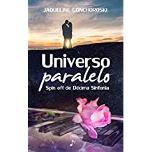 Universo Paralelo: Spin-off de Décima Sinfonia