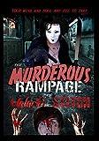 The Murderous Rampage of Malachi Stitch