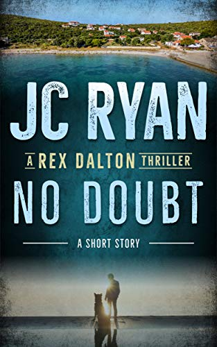 Pdf Thriller No Doubt: A Rex Dalton Thriller