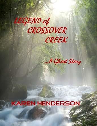 Legend of Crossover Creek