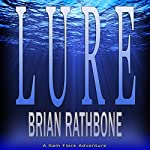 Lure: Sam Flock Adventures, Book 1 | Brian Rathbone