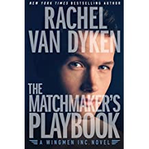 The Matchmaker's Playbook [Kindle in Motion] (Wingmen Inc. 1) (English Edition)