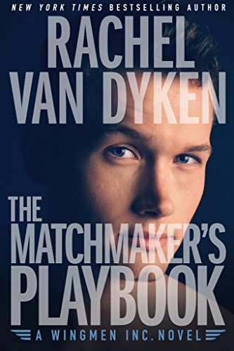 The Matchmaker's Playbook [Kindle in Motion] (Wingmen Inc. 1) First Love Matches