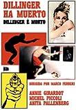 Dillinger Ha Muerto [Edizione: Spagna]