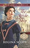 The Bride Ship (Love Inspired Historical\Frontier Bachel)