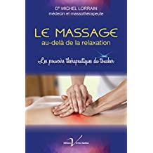 Le massage au-delà de la relaxation