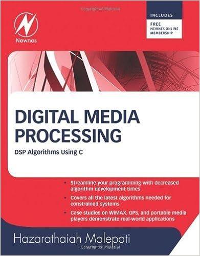 Book Digital Media Processing: DSP Algorithms Using C by Hazarathaiah Malepati (2010-06-03)