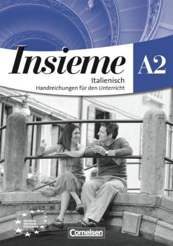 Insieme - Aktuelle Ausgabe: A2 - Handreichungen für den Unterricht