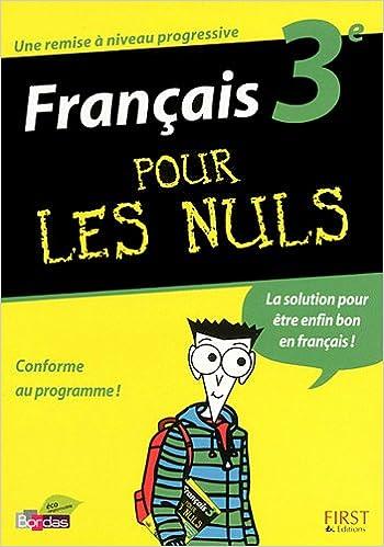 Livre gratuits en ligne FRANCAIS 3E POUR LES NULS pdf