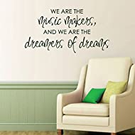 MairGwall Inspirational Quote-We Are The Music Makers And We Are The Dreamers of Dreams-Teen Room Decal Study Room Vinyl (Large,White)