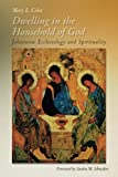 img - for Dwelling in the Household of God: Johannine Ecclesiology and Spirituality book / textbook / text book