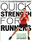 Quick Strength for Runners: 8 Weeks to a Better Runners Body