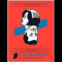 The Love Bunglers (Love & Rockets) (English Edition)