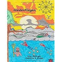 NiederFliegen: Gedichte & Essays