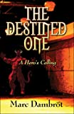 The Destined, Marc Dambrot, 1604747927